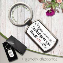 Feliratos kulcstartó -Vezess óvatosan szükségem van Rád