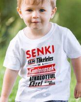 Senki sem tökéletes de a kamionosok... gyerek póló