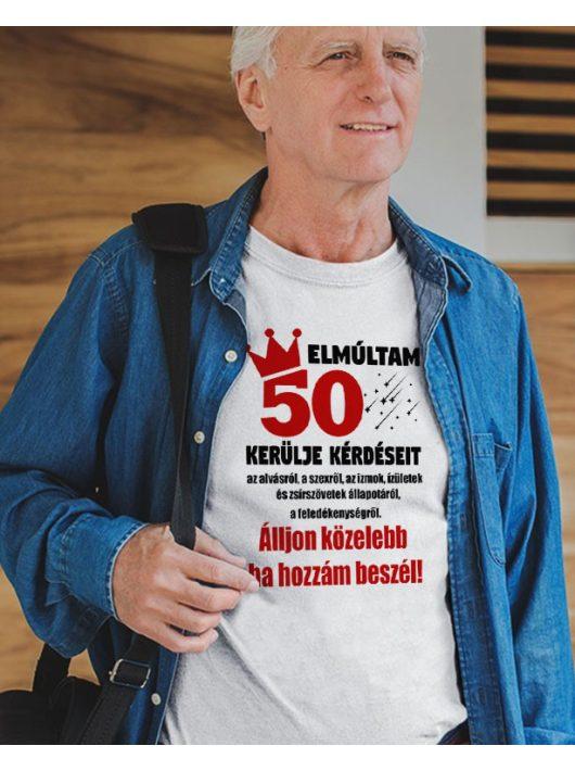 Szülinapi póló Kerülje kérdéseit póló