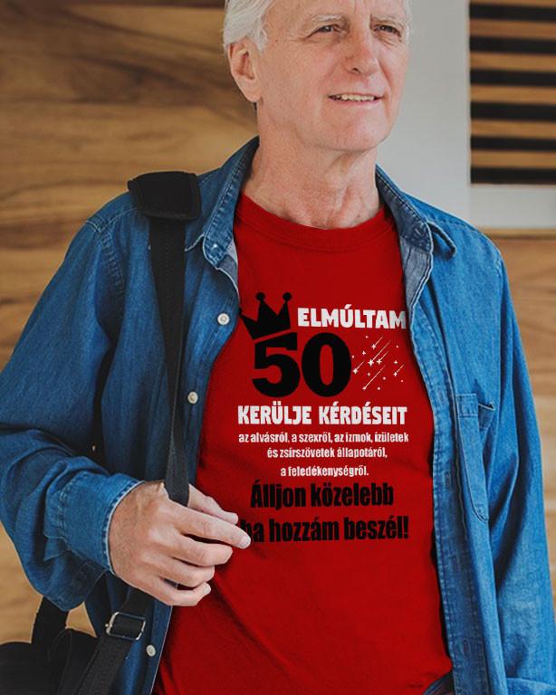 89bccf9a69 Szülinapi póló Kerülje kérdéseit póló - Fényképes, feliratos póló ...