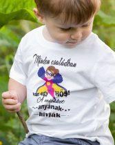 Minden családban van egy hős anya gyerek póló