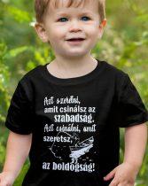 Azt szeretni, amit csinálsz az szabadság gyerek póló