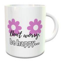 Dont worry be happy... bögre