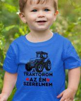 Traktoros gyerek póló -A traktorom a szerelmem