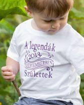 Gyerek póló születésnapra -A legendák