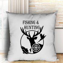 Horgász és vadász párna -Fishing and Hunting