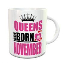 Queens are born in november bögre