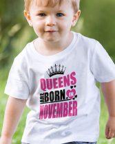 Szülinapi gyerek póló - Queens are born in november