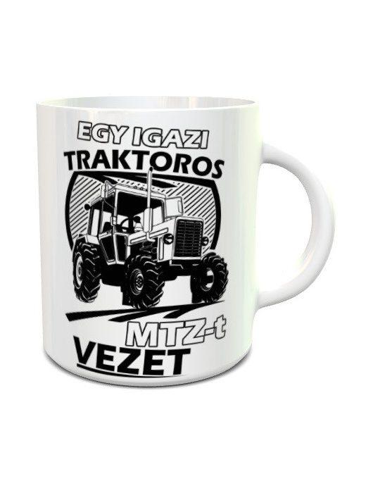 Bögre traktorosoknak - Egy igazi traktoros MTZ-t vezet