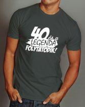 A legenda folytatódik póló