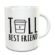 Tall Best Friend bögre